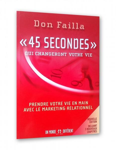 45 secondes qui changeront votre vie