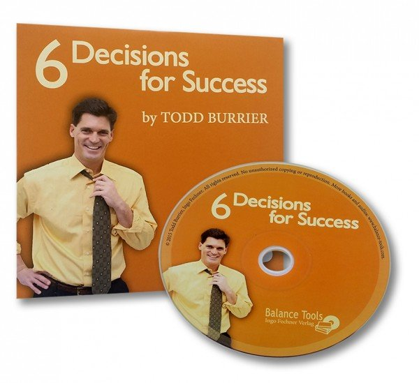 6 Decisions for Success