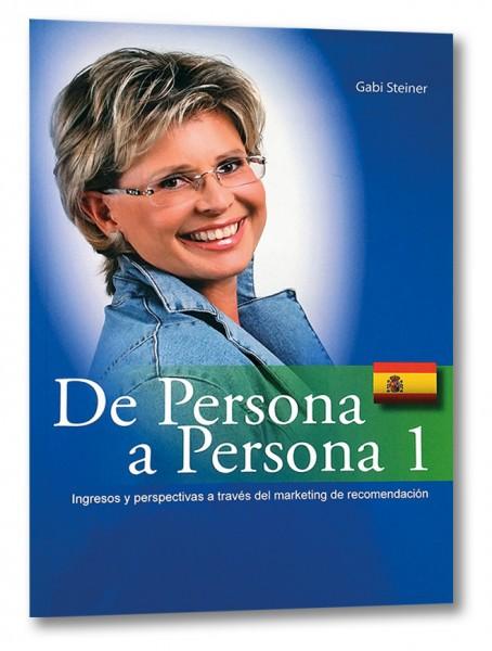 De persona a persona (Spanische Auflage Von Mensch zu Mensch)