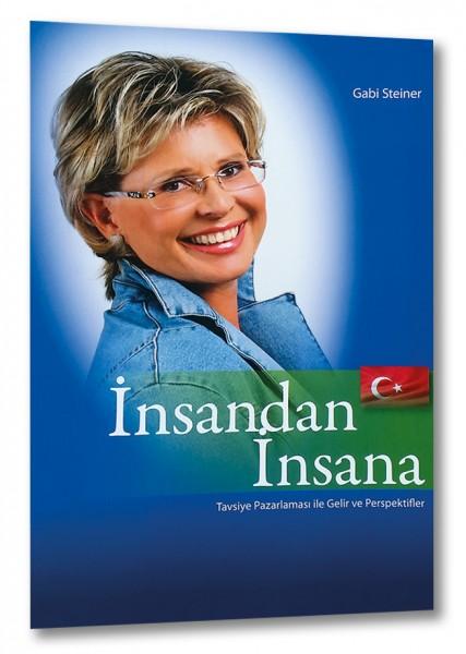 Insandan Insana (türkische Auflage Von Mensch zu Mensch)